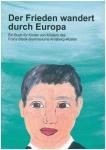 Kinderbuch: Der Frieden wandert durch Europa