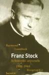 """Raymond Loonbeek: """"Franz Stock – Menschlichkeit über Grenzen hinweg"""""""